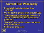 current risk philosophy