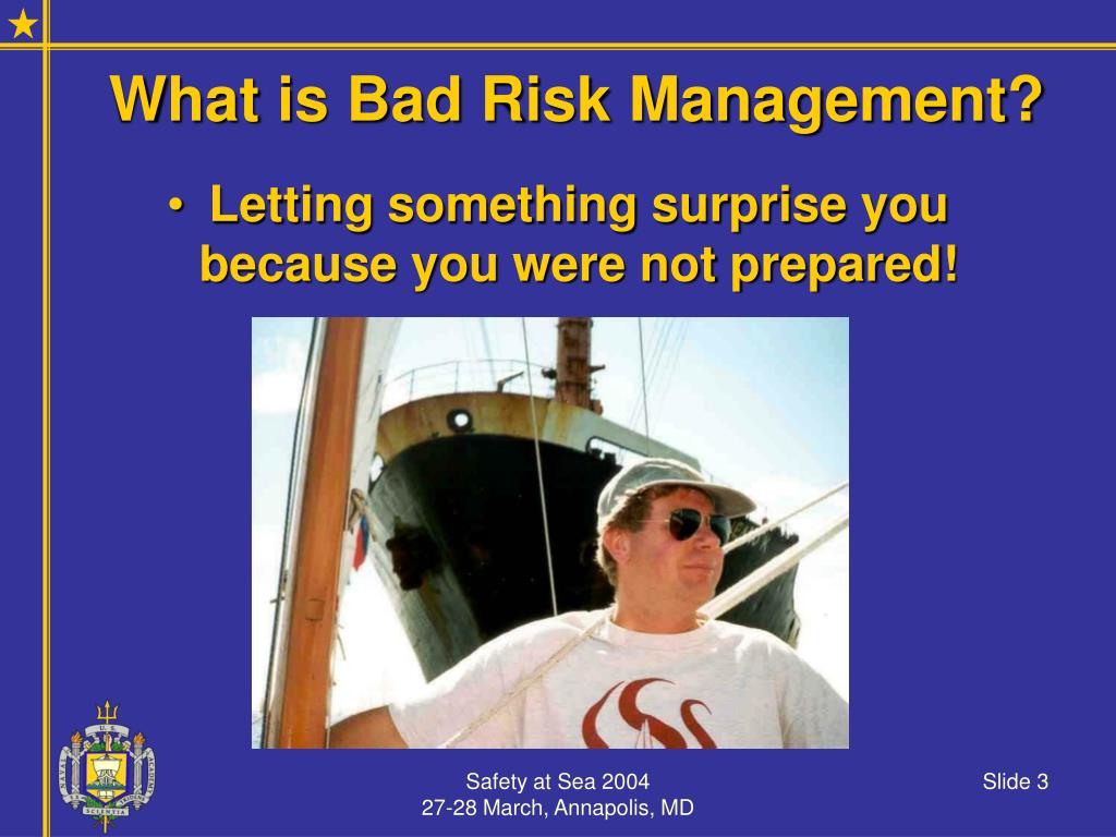 What is Bad Risk Management?