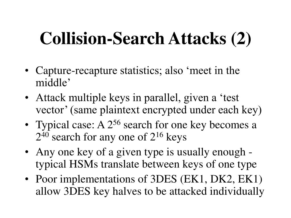 Collision-Search Attacks (2)