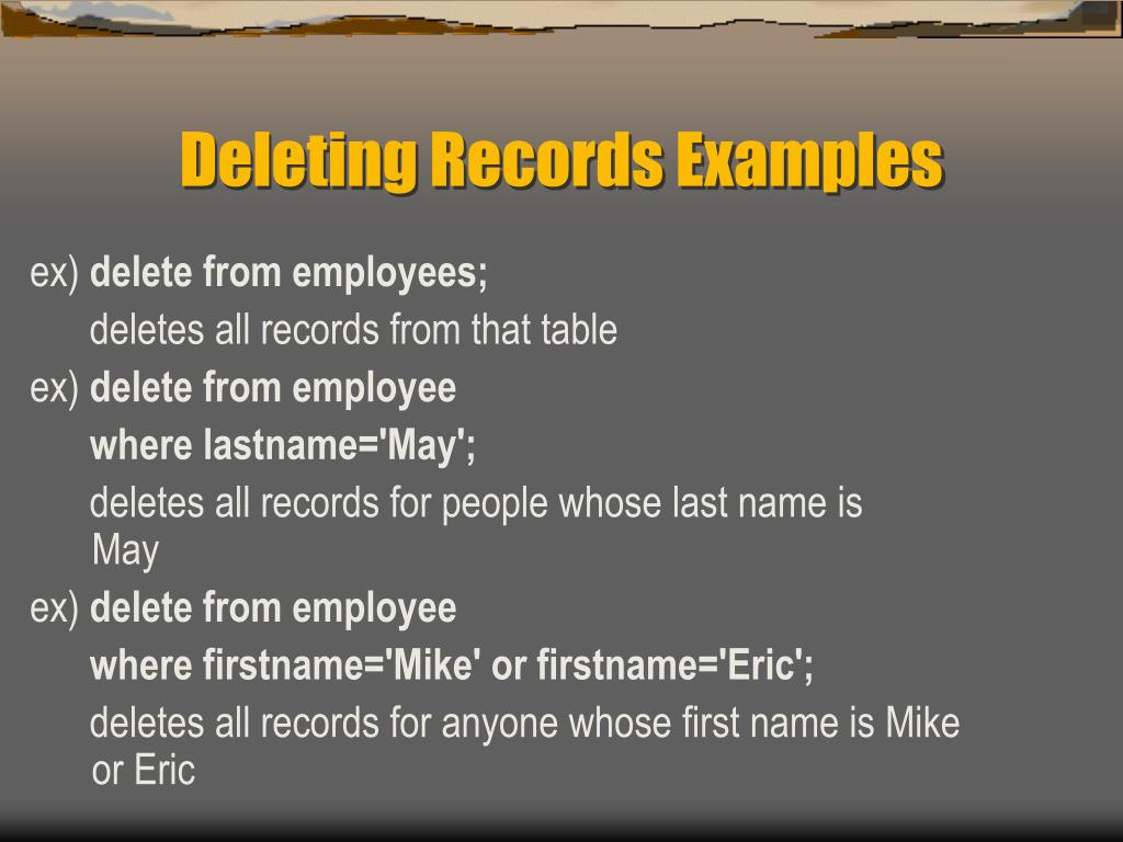Deleting Records Examples