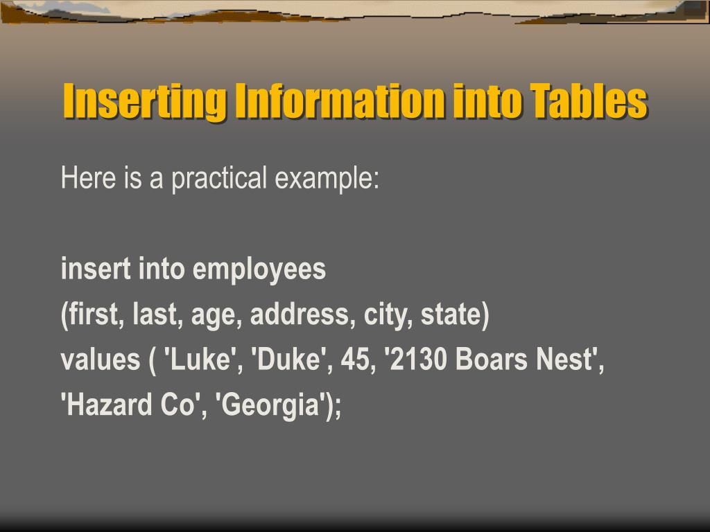 Inserting Information into Tables