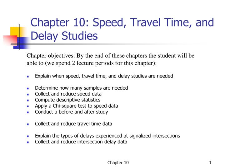 chapter 10 speed travel time and delay studies n.