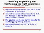 choosing organising and maintaining the right equipment pages 104 137 in na2002