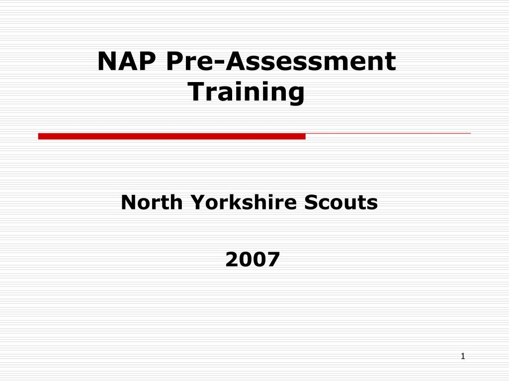 nap pre assessment training l.