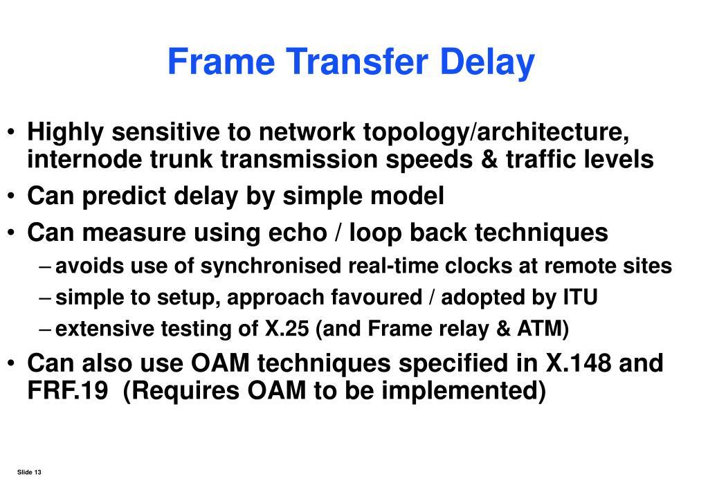 Frame Transfer Delay