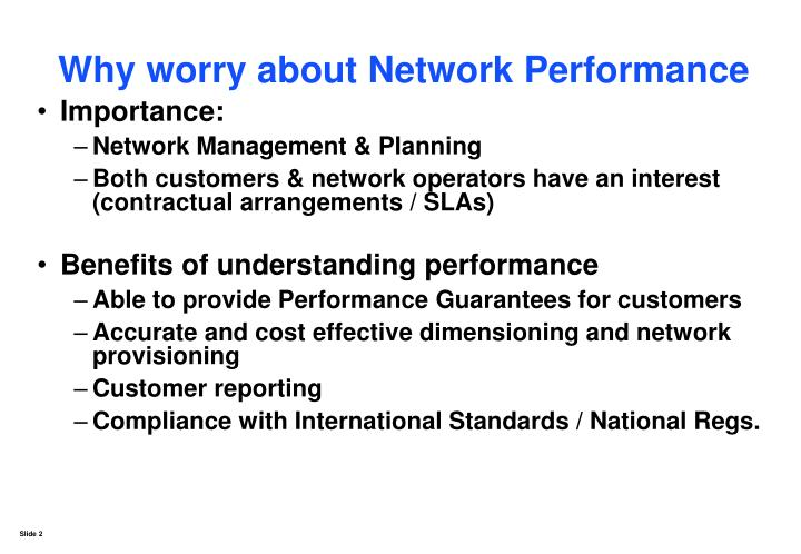 Why worry about network performance