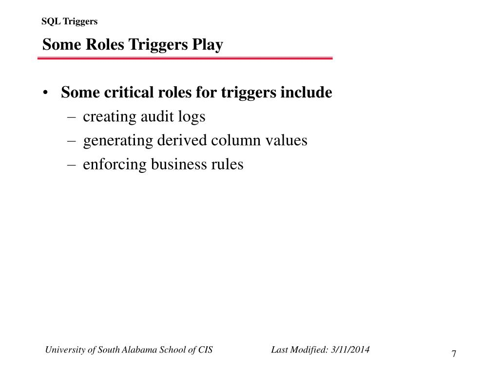 Some Roles Triggers Play