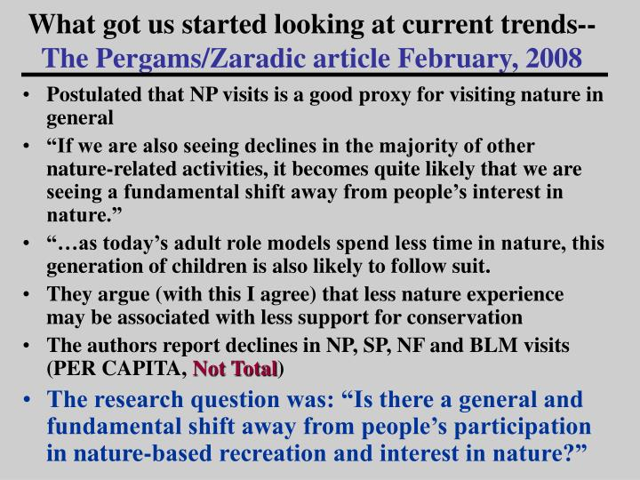 What got us started looking at current trends the pergams zaradic article february 2008