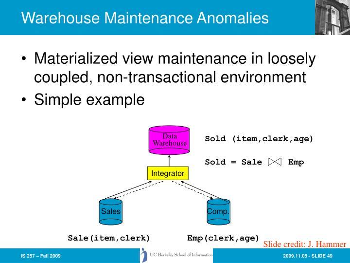 Warehouse Maintenance Anomalies