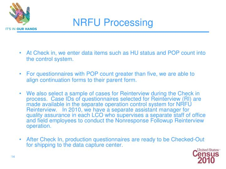 At Check in, we enter data items such as HU status and POP count into the control system.