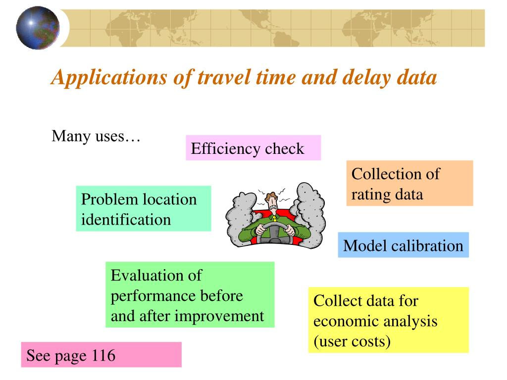 Applications of travel time and delay data