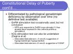 constitutional delay of puberty cont d1