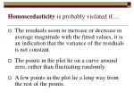 homoscedasticity is probably violated if