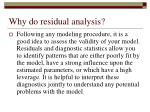 why do residual analysis