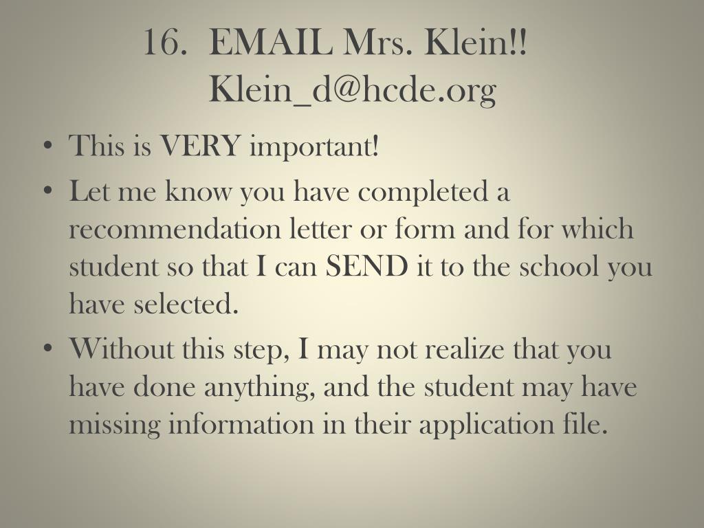 16.  EMAIL Mrs. Klein!!