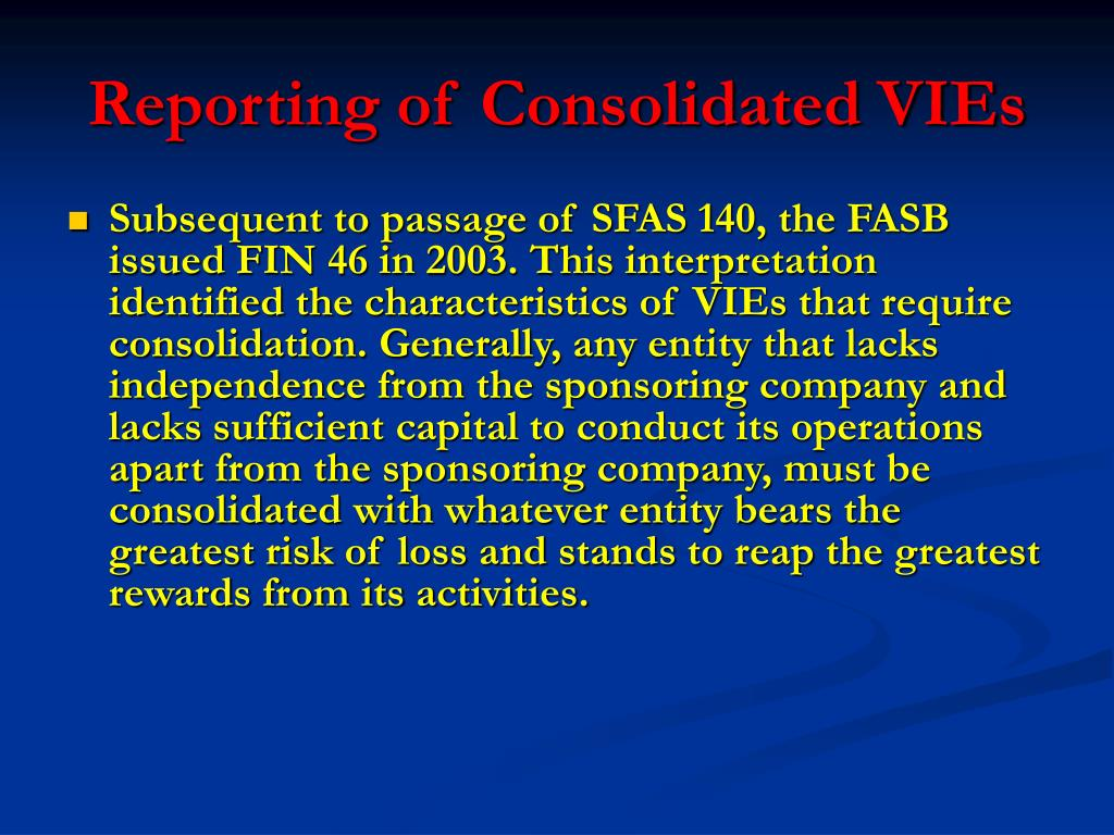 Reporting of Consolidated VIEs