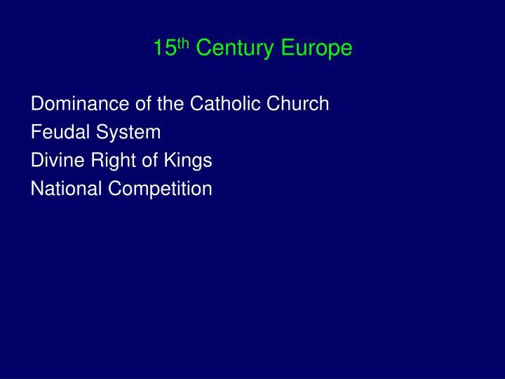15 th century europe