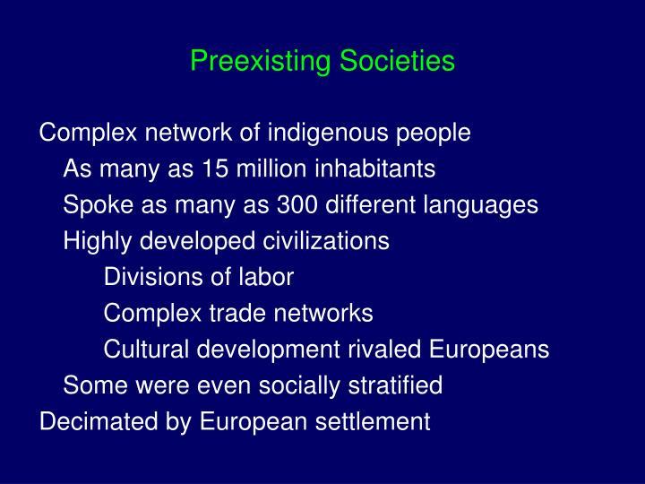 Preexisting societies