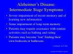 alzheimer s disease intermediate stage symptoms