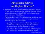 myasthenia gravis an orphan disease