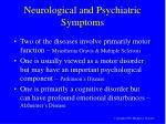 neurological and psychiatric symptoms
