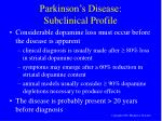 parkinson s disease subclinical profile