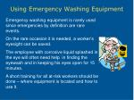 using emergency washing equipment