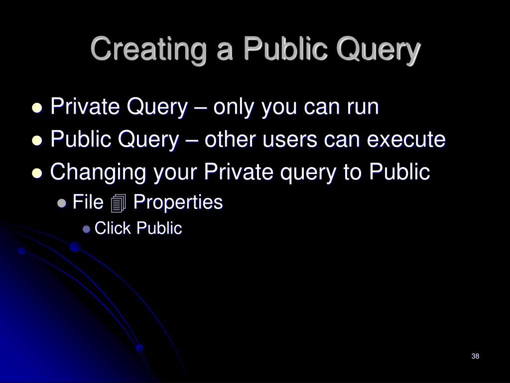 Creating a Public Query