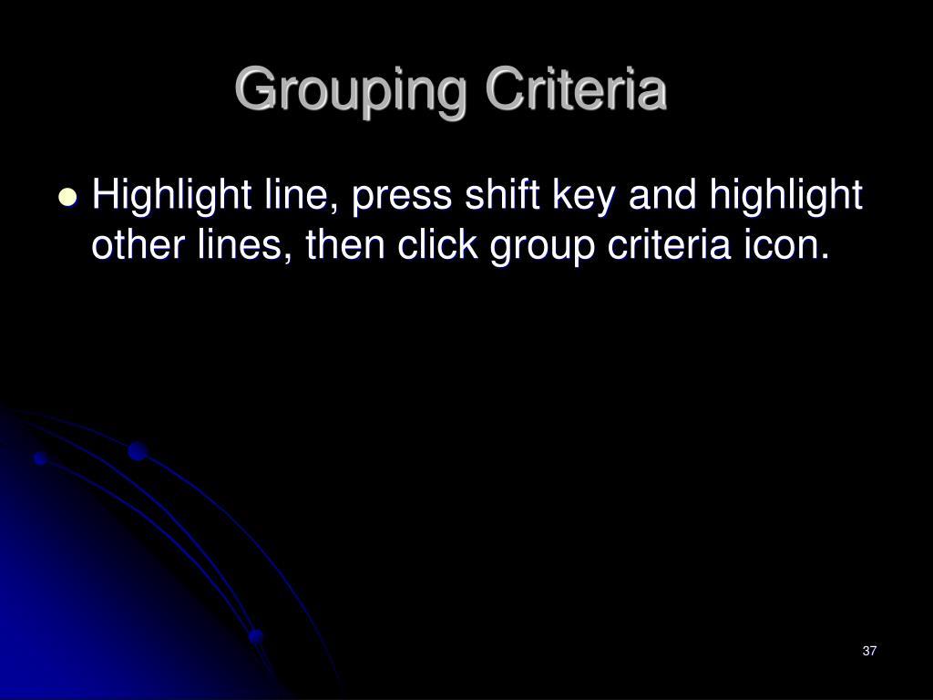 Grouping Criteria
