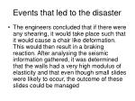 events that led to the disaster