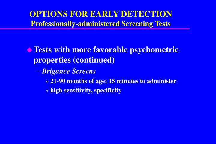 OPTIONS FOR EARLY DETECTION