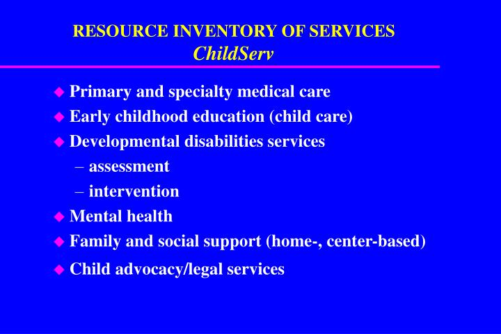 RESOURCE INVENTORY OF SERVICES