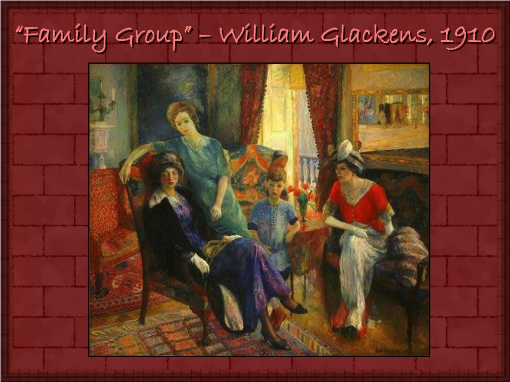 """Family Group"" – William Glackens, 1910"