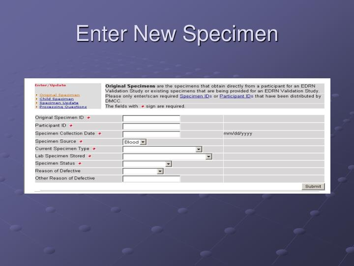 Enter New Specimen