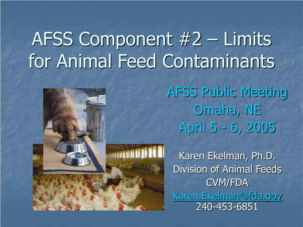 AFSS Component #2 – Limits for Animal Feed Contaminants