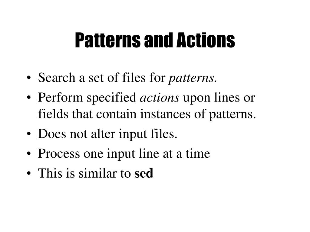 Patterns and Actions