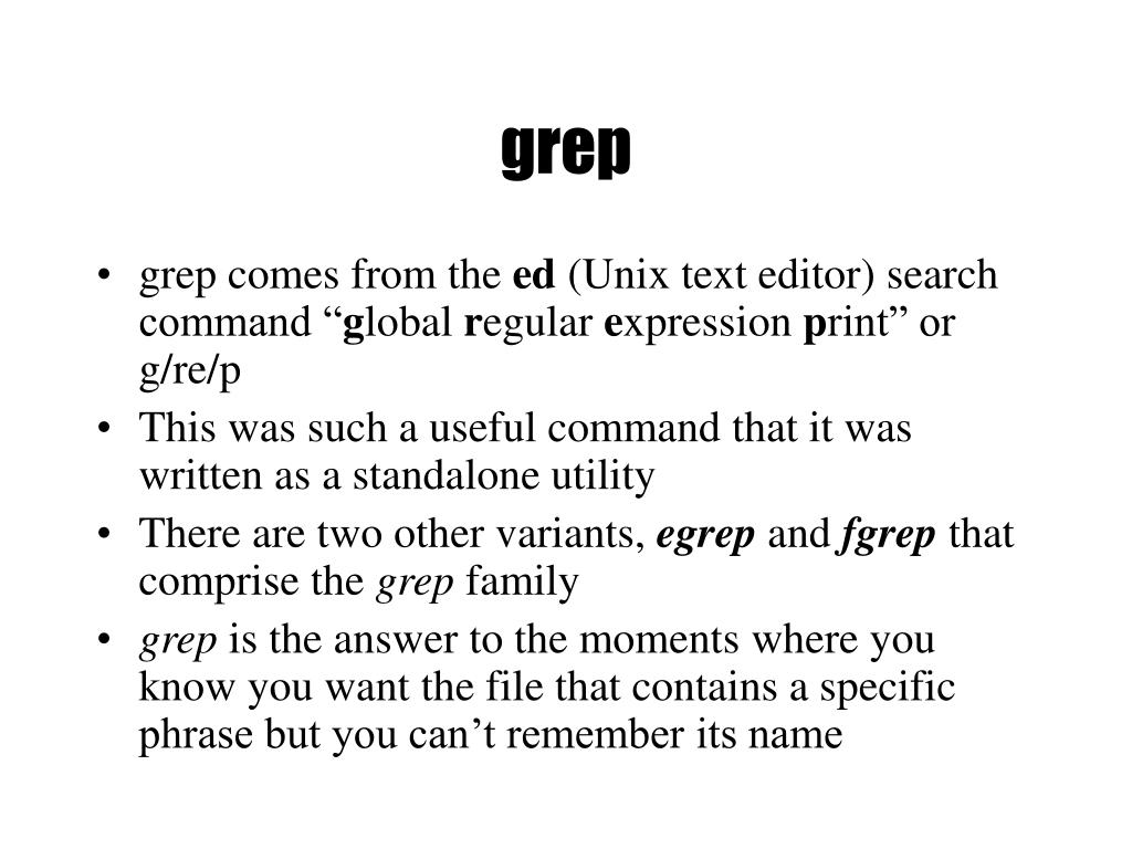 grep comes from the