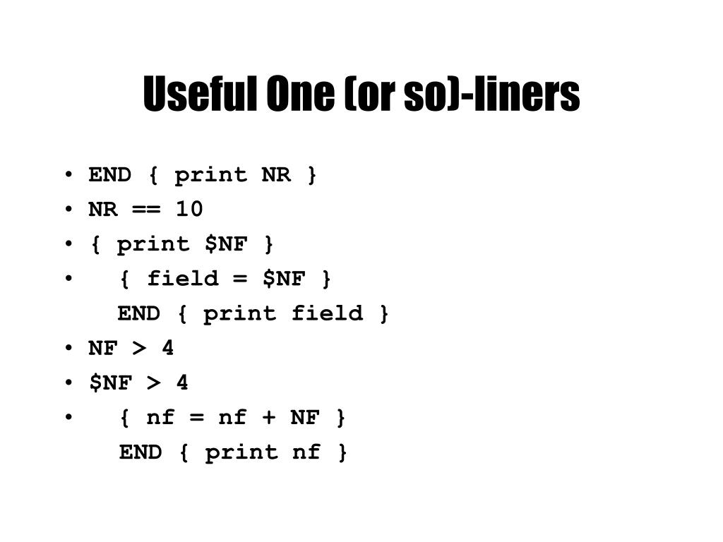 Useful One (or so)-liners