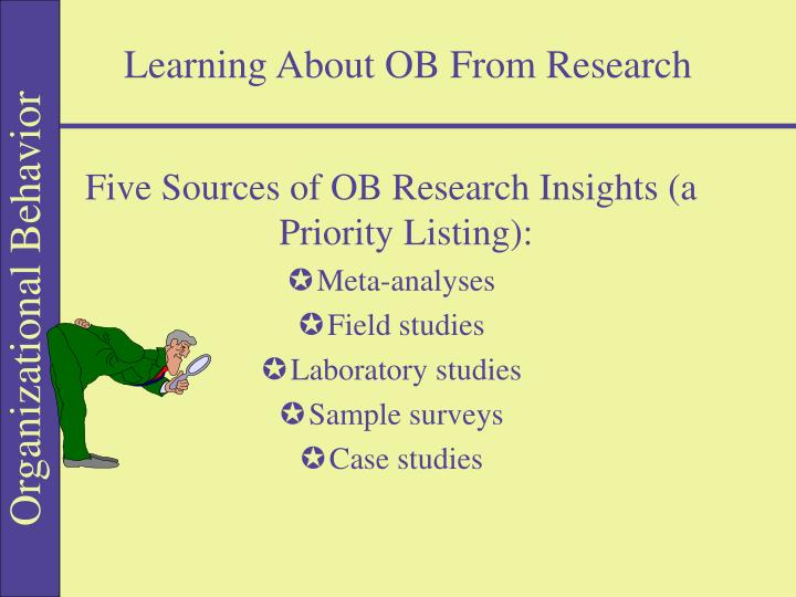 Learning About OB From Research