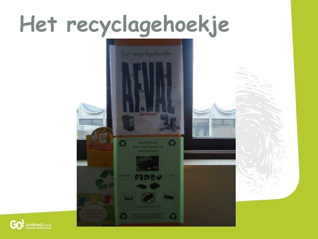 Het recyclagehoekje