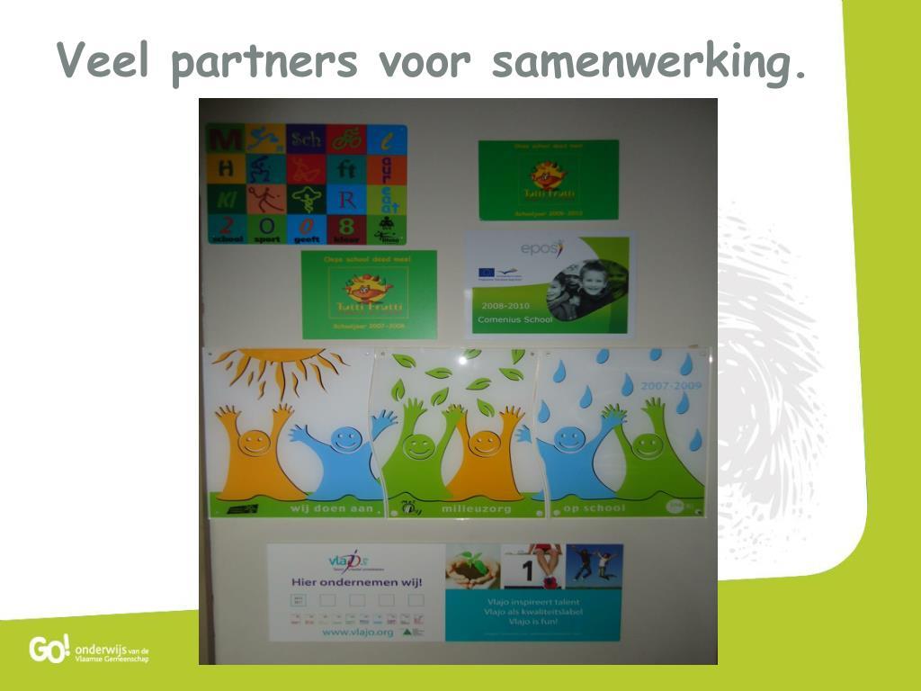 Veel partners voor samenwerking.