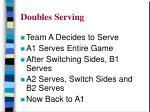 doubles serving