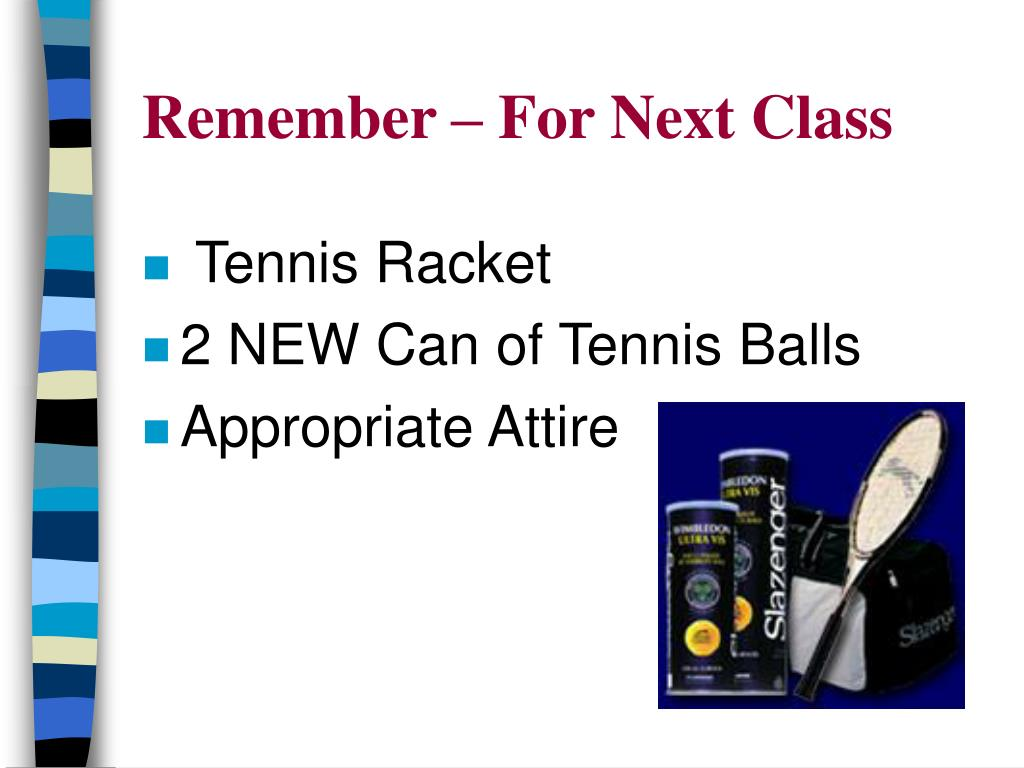 Remember – For Next Class