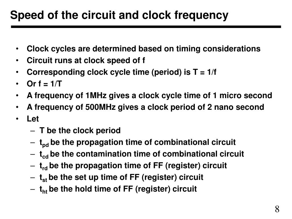 Speed of the circuit and clock frequency