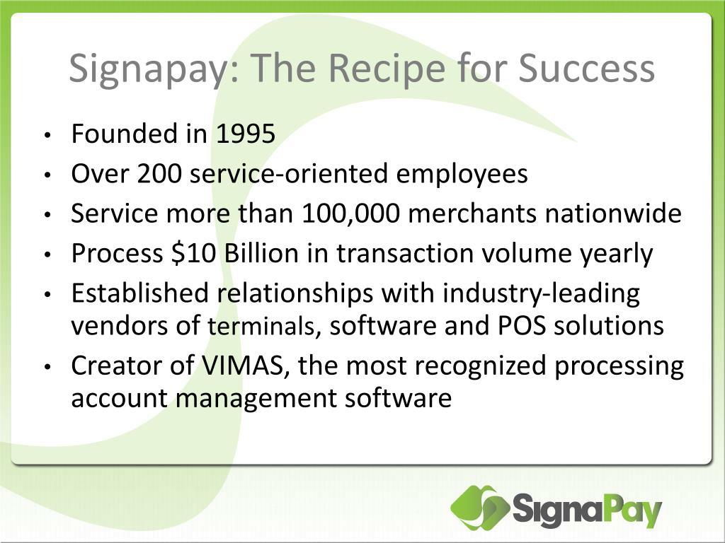 Signapay: The Recipe for Success