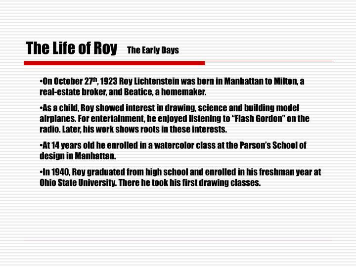 The life of roy