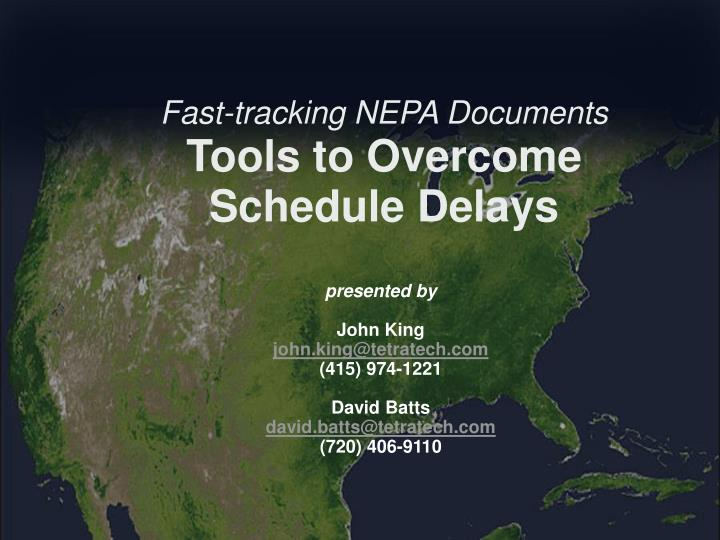 Fast tracking nepa documents tools to overcome schedule delays