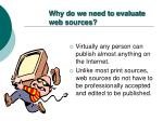 why do we need to evaluate web sources