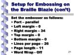 setup for embossing on the braille blazie con t