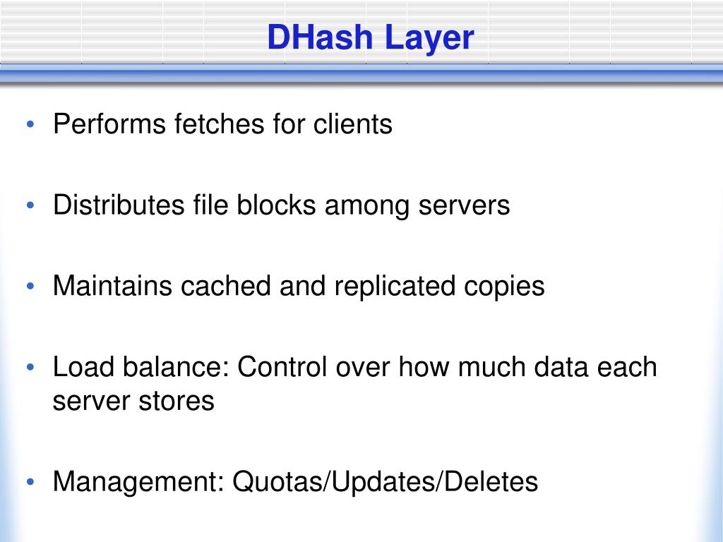 DHash Layer